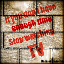 Stop Watching TV